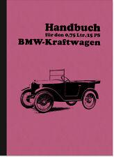 BMW Dixi Bedienungsanleitung Betriebsanleitung Handbuch Manual 3/15 PS 3/15PS
