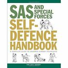 SAS and Special Forces Self Defence Handbook: A Complete Guide to Unarmed Combat Techniques by John 'Lofty' Wiseman (Paperback, 2016)