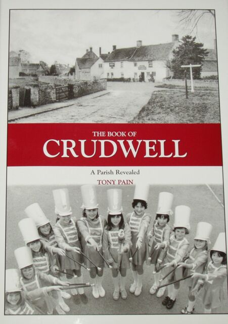 CRUDWELL VILLAGE HISTORY Wiltshire People Places NEW HB Photographs Events A429