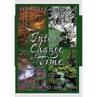 Into The Change of Time 9781452047928 by Leoncio V. Gregana Hardcover
