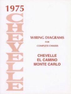 CHEVELLE, EL CAMINO & MONTE CARLO 1975 Wiring Diagram | eBay