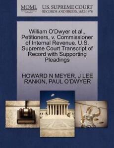 William O'dwyer Et Al., Petitioners, V. Commissioner Of ...