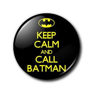 25mm-button-badge-Keep-Calm-and-Call-Batman