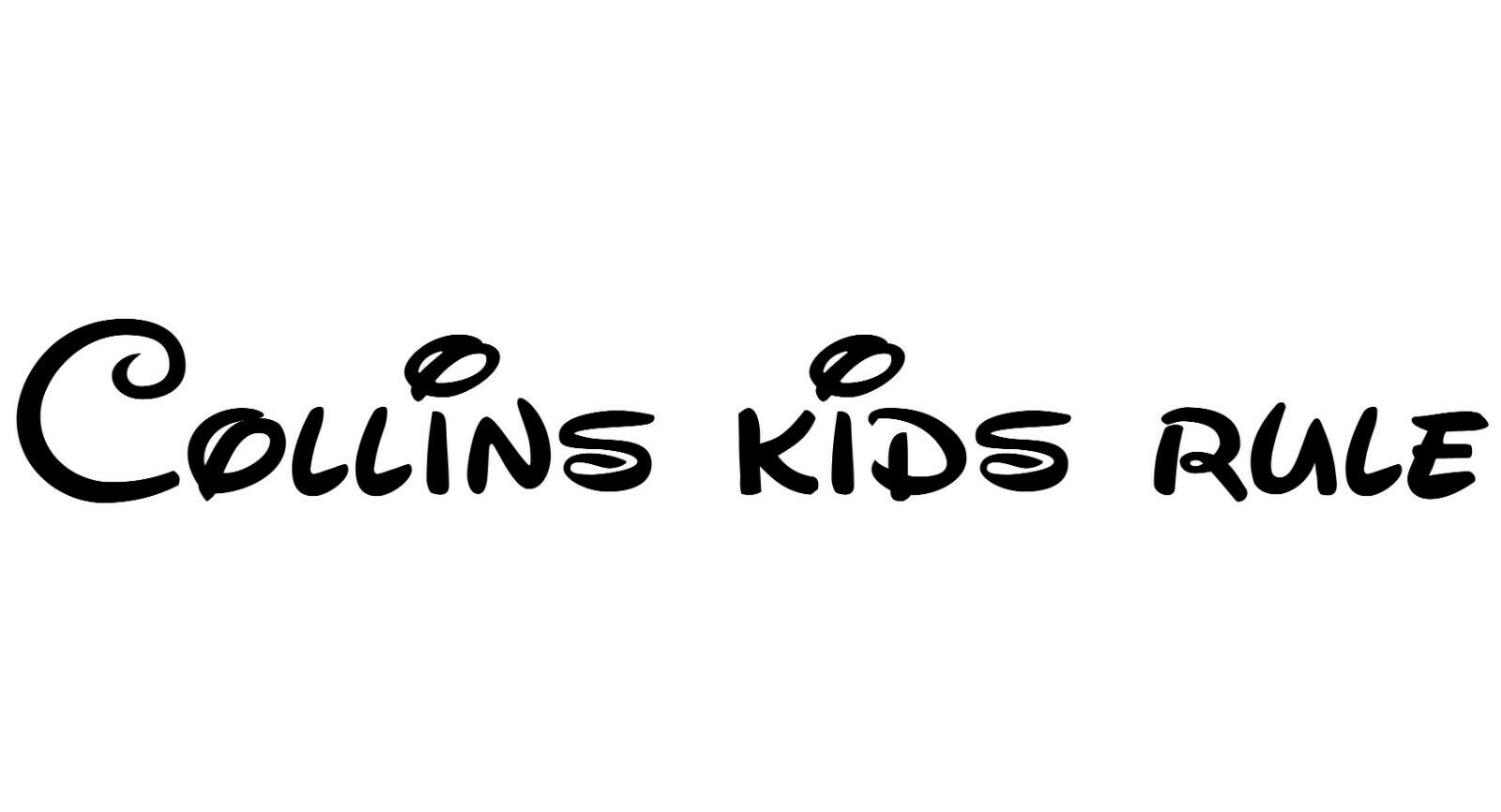 Colins Kids Rule - 60 cms wide x 7.5 cms high