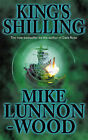 King's Shilling by Mike Lunnon-Wood (Paperback, 1998)