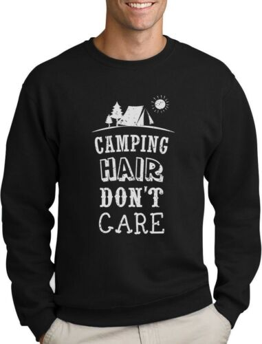 Camping Hair Don/'t Care Funny Camping Sweatshirt Camper Gifts