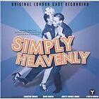 Soundtrack - Simply Heavenly [Original London Cast Recording] (Original , 2005)