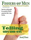 Telling God's Good News: Discipleship Ministry for Relational Evangelism - Leader's Manual by Scott J Visser (Paperback / softback, 2011)
