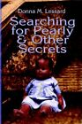 Searching for Pearly and Other Secrets 9781413745764 Paperback