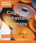 Idiot's Guides: Cognitive Behavioral Therapy by Eileen Bailey, Dr. Jayme Albin (Paperback, 2014)