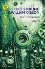 The Difference Engine by Bruce Sterling, William Gibson (Paperback, 2011)