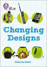 Changing Designs: Band 10/White by Catherine Veitch (Paperback, 2015)