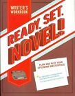 Ready, Set, Novel! A Noveling Jounal by Lindsey Grant, Chris Baty, Tavia Stewart-Streit (Notebook / blank book, 2011)