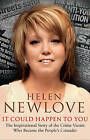 It Could Happen to You: The Inspirational Story of the Crime Victim Who Became the People's Crusader by Helen Newlove (Paperback, 2013)