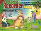 Progressive Recorder Method for Young Beginners: Bk. 1 by Andrew Scott, Gary Turner (Paperback, 2004)