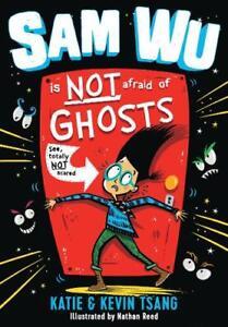 Sam-Wu-Is-NOT-Afraid-of-Ghosts-Tsang-Katie-Tsang-Kevin-New