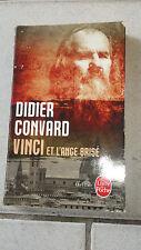 Didier Convard - Vinci et l'ange brisé