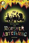 Die Monsterabteilung von Robert Paul Weston (2014, Kunststoffeinband)