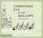 Christmas Eve at the Mellops' by Tomi Ungerer (Hardback, 2011)