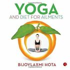 Yoga and Diet for Ailments by Rupa & Co (Paperback, 2016)