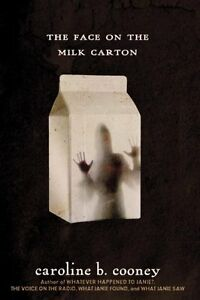 The-Face-on-the-Milk-Carton-by-Caroline-B-Cooney