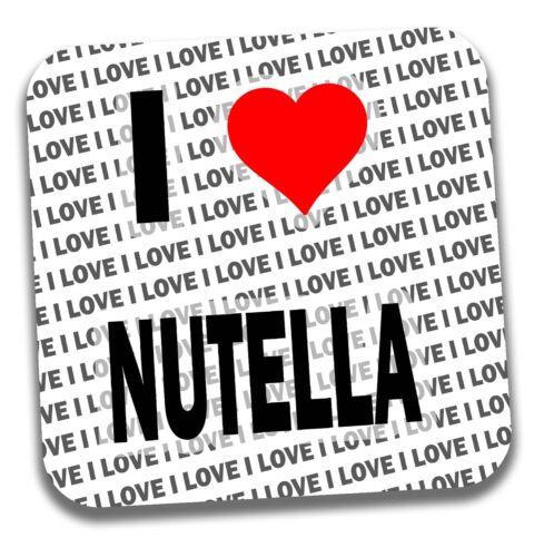 I LOVE NUTELLA boissons Coaster-Cadeau-Anniversaire-Stocking Filler