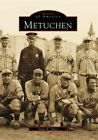 Metuchen 9780738504339 by Stacy E. Spies Paperback