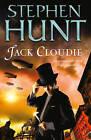Jack Cloudie by Stephen Hunt (Paperback, 2012)