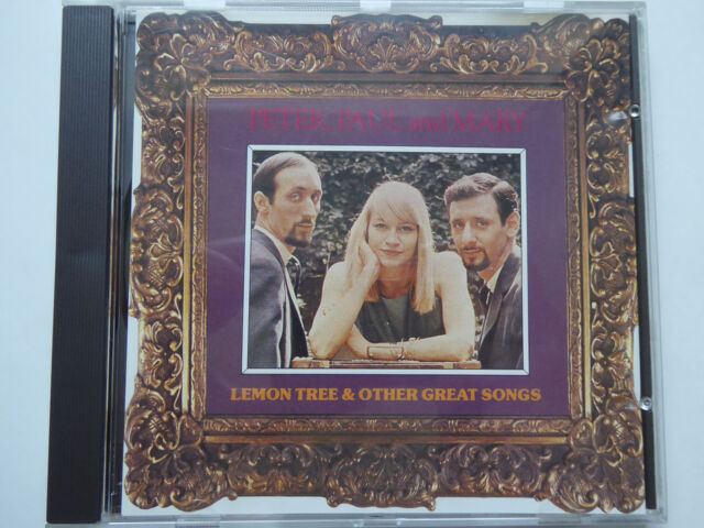 PETER PAUL AND MARY * Lemon Tree & Other Great Songs * NM (CD)
