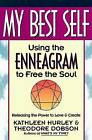 My Best Self: Using the Enneagram to Free the Soul by Theodore E. Dobson, Kathleen V. Hurley (Paperback, 1992)