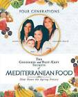 The Goodness and Best-Kept Secrets of Mediterranean Food: Slow Down the Ageing Process by Ortensia Greco-Conte (Paperback / softback, 2013)