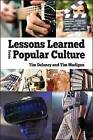 Lessons Learned from Popular Culture by Tim Delaney, Tim Madigan (Paperback, 2016)