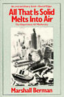 All That is Solid Melts into Air: Experience of Modernity by Marshall Berman (Paperback, 1983)