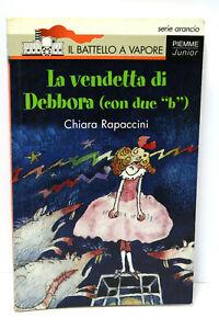 LA-VENDETTA-DI-DEBBORA-CON-DUE-B-LIBRO-USATO-CHIARA-RAPACCINI-PIEMME-ML3-67488