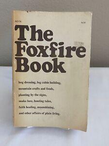 VINTAGE 1972 VOL. 1 THE FOXFIRE BOOK ANCHOR AO-36 ELIOT WIGGINTON HOMESTEADING