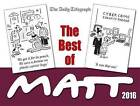 The Best of Matt: 2016 by Matt Pritchett (Paperback, 2016)