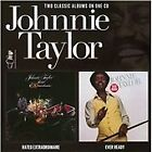 Johnnie Taylor - Rated Extraordinaire/Ever Ready (2012)