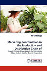 Marketing Coordination in the Production and Distribution Chain of by Ade Candradijaya (Paperback / softback, 2010)