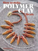 How To Make Polymer Clay Beads-beaded Jewelry-beading-fimo/sculpey-craft Book