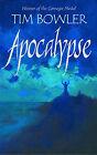 Apocalypse by Tim Bowler (Hardback, 2004)