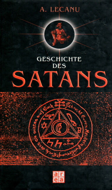 GESCHICHTE DES SATANS - A. Lecanu - BUCH