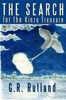 The Search for The Kinzu Treasure by G R Rutland 9781449097387 Paperback 2010