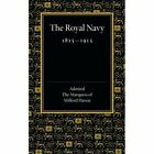 Royal Navy 1815-1915: The Rede Lecture 1918 by Admiral George Mountbatten (Paperback, 2014)