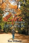Life's Highest Devotion by Ron Williams (Paperback / softback, 2013)