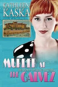 Murder-at-The-Galvez-A-Sydney-Lockhart-Mystery-Brand-New-Free-P-amp-P-in-the-UK