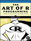 The Art of R Programming von Norman Matloff (2011, Taschenbuch)