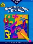 School Zone 3-4 Multiplication & Divisio by Martha Palmer (Paperback / softback, 1980)