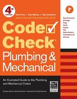Code Check Plumbing And Mechanical 4th Edition: An Illustrated Guide To The Plum on sale