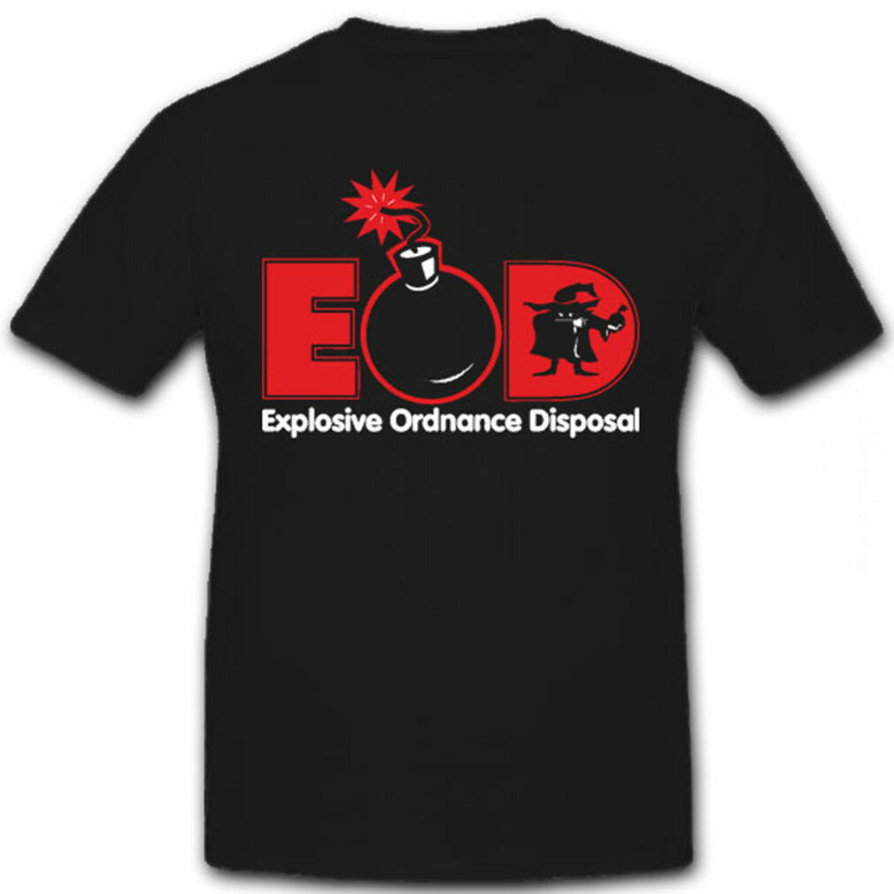 EOD Explosive Ordnance Disposal - T Shirt  6587   | Preisreduktion  | New Products  | Adoptieren