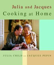 JULIA AND JACQUES COOKING AT HOME by Julia Child, Jacques Pepin, HC, LIKE NEW